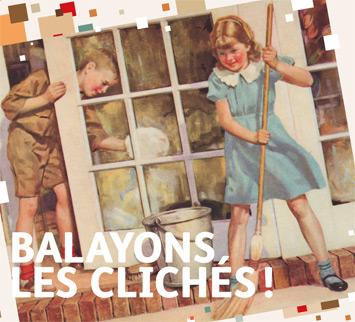 Visuel Balayons les clichés